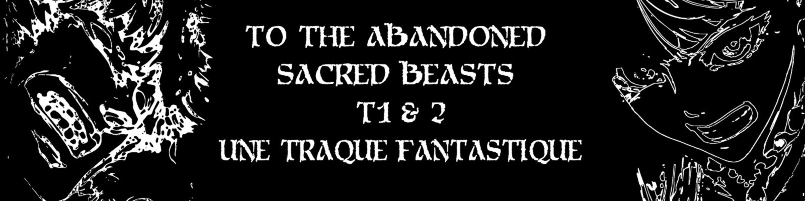 To The Abandoned Sacred Beasts-2