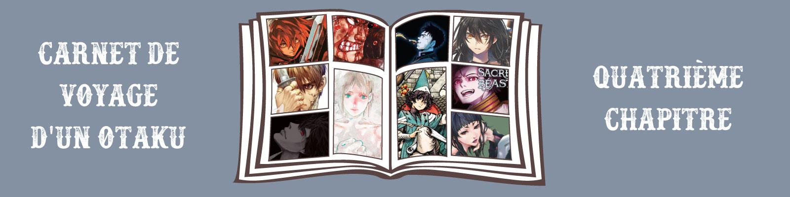 Carnet voyage otaku 4ème chapitre