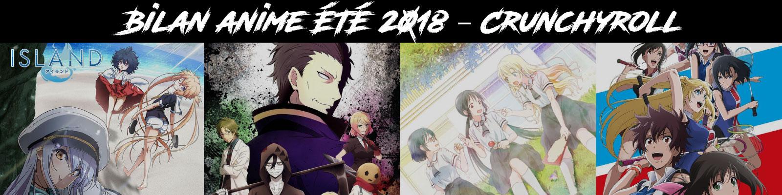 Bilan anime été 2018 - Crunchyroll