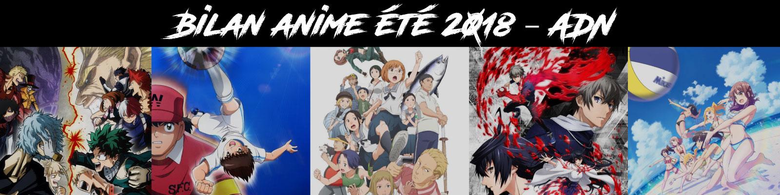 Bilan anime été 2018 - ADN
