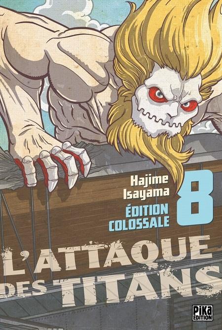 L'Attaque des Titans T8 Edition Colossale (12/09/18)