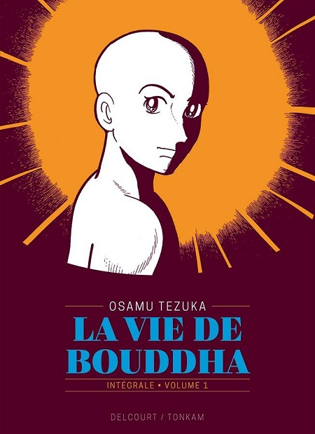 La vie de Bouddha - Intégrale T1 (31/10/18)