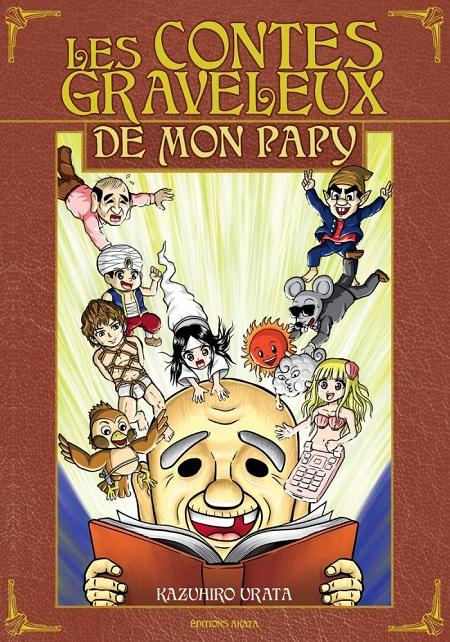 Les contes graveleux de mon papy (13/12/18)