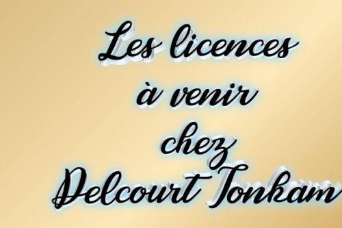 les-licences-à-venir-Delcourt Tonkam