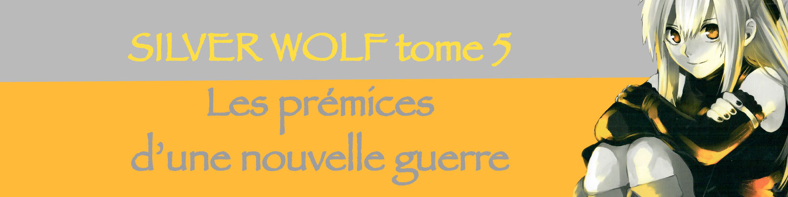 Silver Wolf tome 5