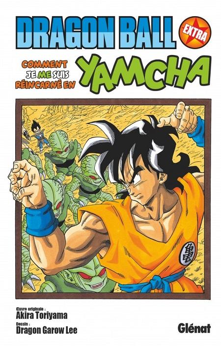 Dragon Ball Extra - Comment je me suis réincarné en Yamcha (06/02/19)