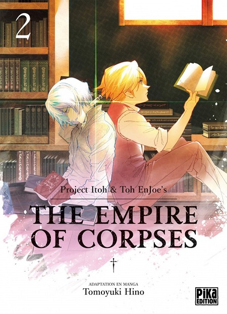 The Empire of Corpses T2 (13/02/19)
