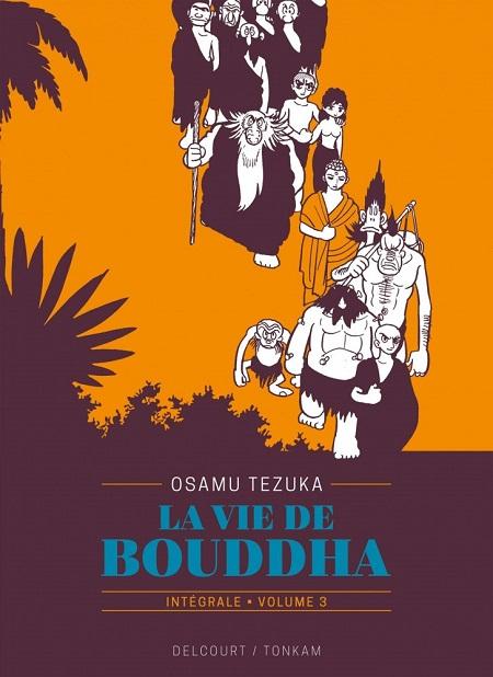 La vie de Bouddha - Intégrale T3 (27/03/19)