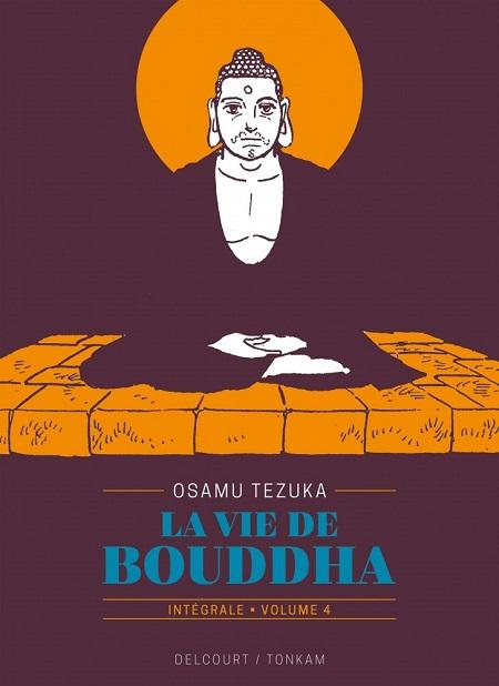 La vie de Bouddha - Intégrale T4 (27/03/19)