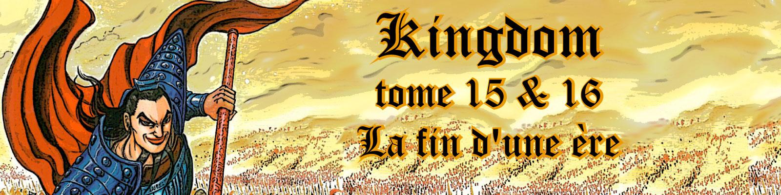 Kingdom T15 & 16