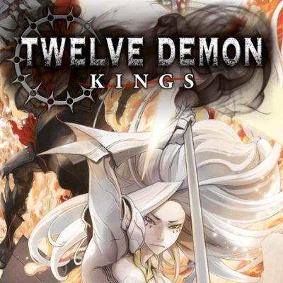 Twelve Demon Kings T4 (03/04/19)