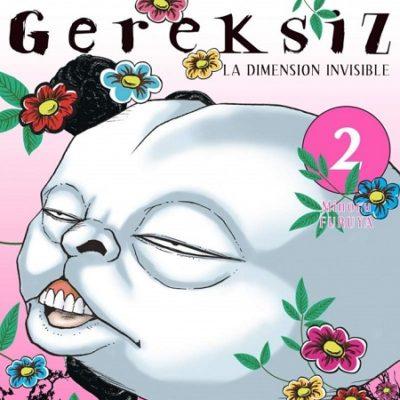Gereksiz, la dimension invisible T2 (23/05/19)