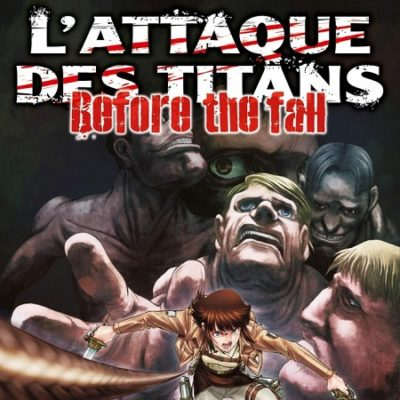 L'Attaque des Titans - Before the fall T16 (09/05/19)