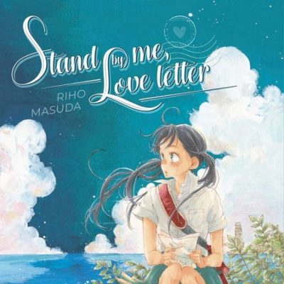 Stand by Me, Love Letter (23/05/19)