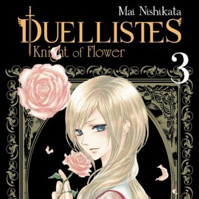 Duellistes - Knight of Flower T3 (04/07/19)