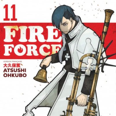 Fire Force T11 (07/06/19)