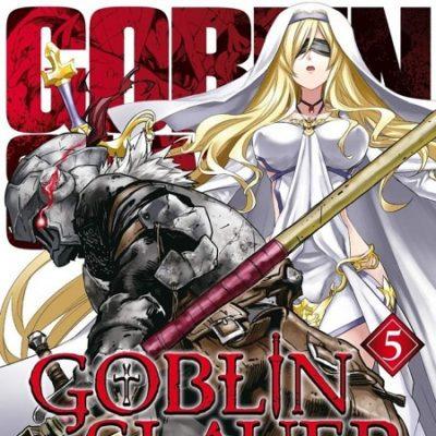 Goblin Slayer T5 (13/06/19)
