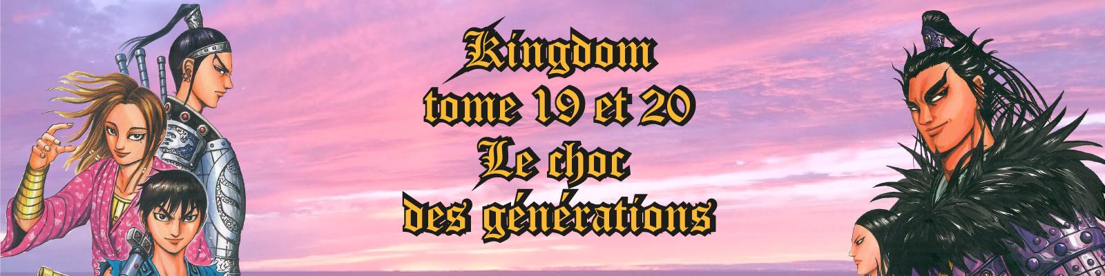 Kingdom T19 & 20