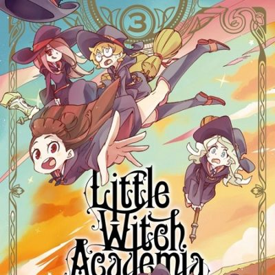 Little Witch Academia T3 (03/07/19)