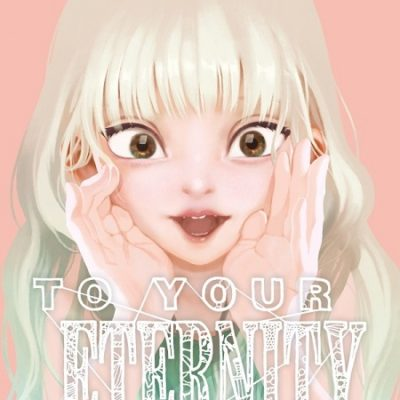 To Your Eternity T10 (03/07/19)
