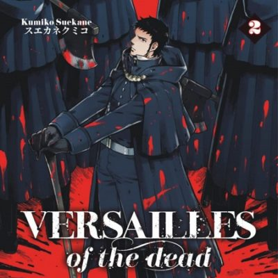 Versailles of the dead T2 (05/07/19)