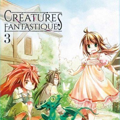 Créatures Fantastiques T3