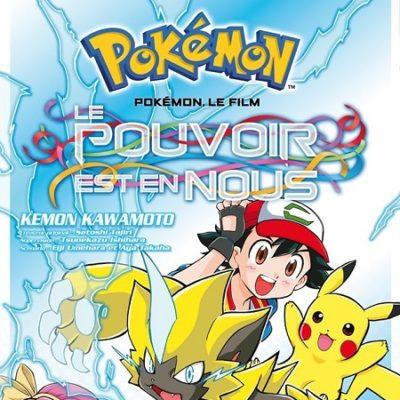 Pokemon Le Film - Le pouvoir est en nous (22/08/19)