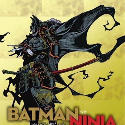 Batman Ninja T1 (20/09/19)