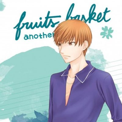 Fruits Basket another T3 FIN (02/10/19)