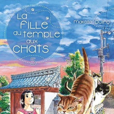 La fille du temple aux chats T5 (11/09/19)