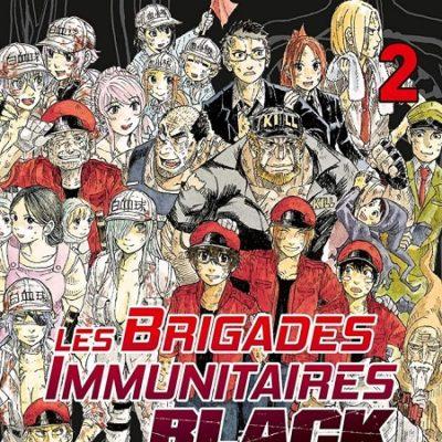 Les Brigades Immunitaires Black T2 (11/09/19)