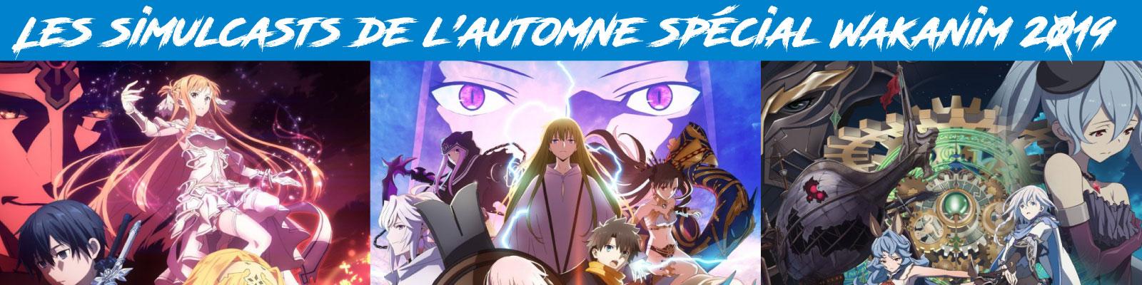 Les-simulcasts-de-l'automne-spécial-Wakanim-2019