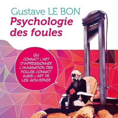 Psychologie des foules (12/09/19)