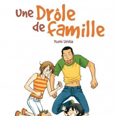 Une drôle de famille T2 FIN (18/09/19)