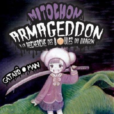 Mitochon Armageddon - À la recherche des boules du dragon T1 (10/10/2019)