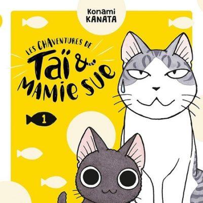 Les Chaventures de Taï & Mamie Sue T1 (06/11/19)