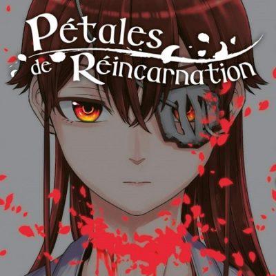 Pétales de Réincarnation T9 (28/11/19)