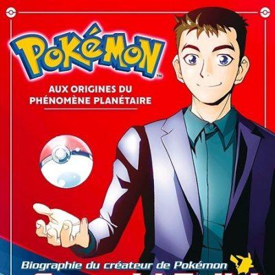 Pokémon - Aux origines du phénomène planétaire - Biographie du créateur de Pokémon, Satoshi Tajiri (14/11/19)