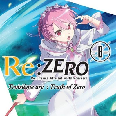 Re:Zero T8 3ème arc (15/11/19)
