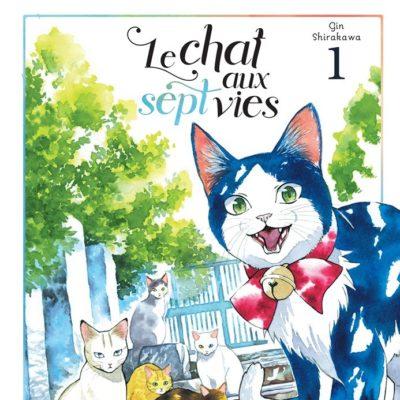 Le chat aux sept vies T1