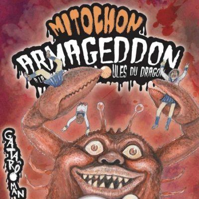 Mitochon Armageddon - À la recherche des boules du dragon T2 (12/12/19)