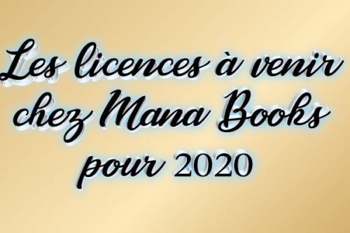 les-licences-à-venir-Mana Books