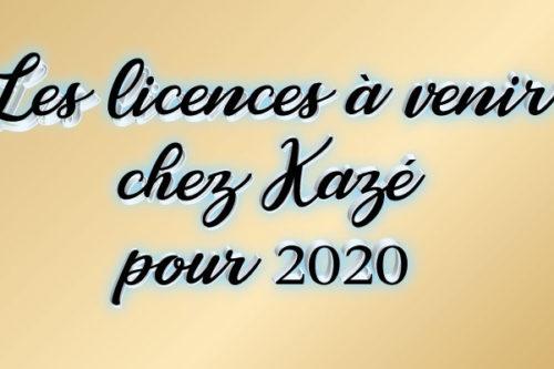 les-licences-à-venir-kazé-2