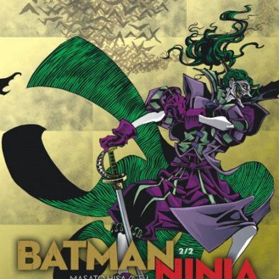 Batman Ninja T2 FIN (31/01/2020)