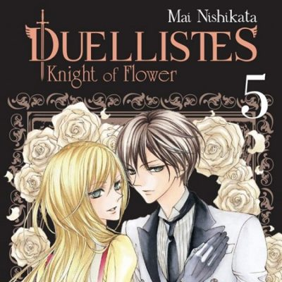 Duellistes - Knight of Flower T5 FIN (13/02/2020)