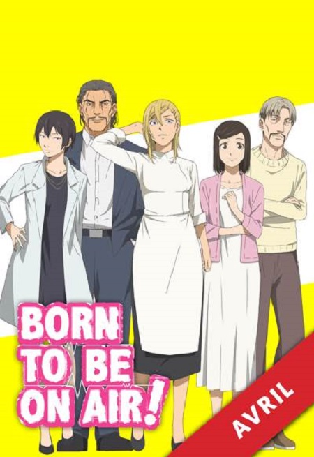 Born to be on air!-Wakanim