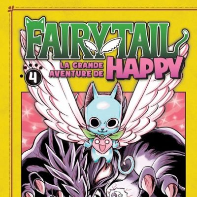 Fairy Tail - La grande aventure de Happy T4 (11/03/2020)