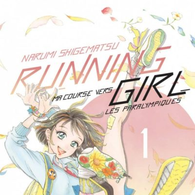 Running Girl, ma course vers les Paralympiques T1