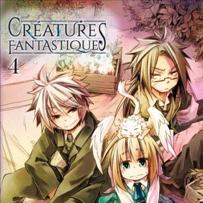 Créatures Fantastiques T4