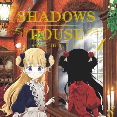 Shadows House T1